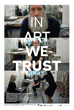 """in Art we trust"" Film Documentaire de Benoît Rossel"